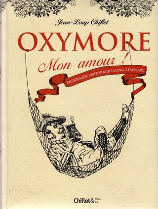 Oxymore mon amour
